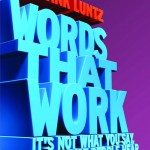 Words that work - Frank Luntz
